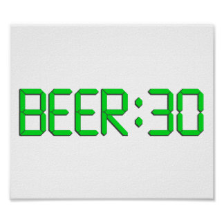 The Time Is Beer 30 Print