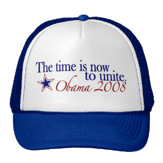 The Time is Now to Unite (Obama 2008) Trucker Hat