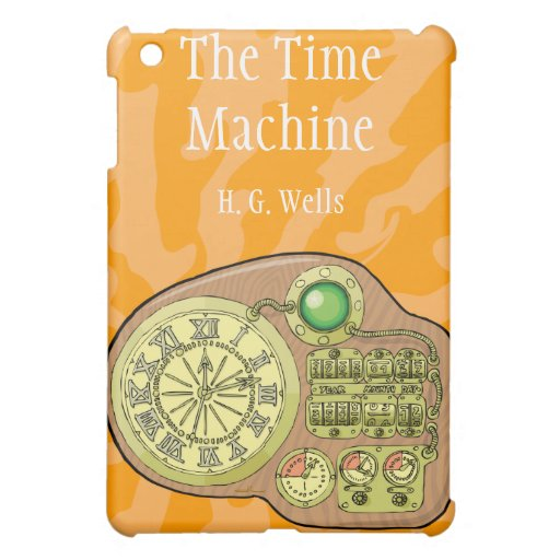 The Time Machine - H. G. Wells Cover For The iPad Mini