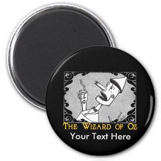 The Tin Man Customize It! Fridge Magnet