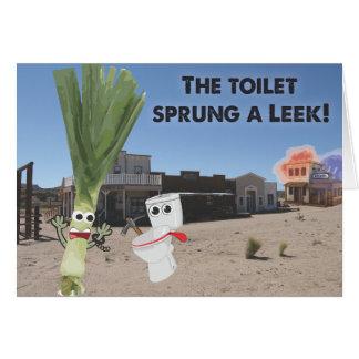 The Toilet Sprung a Leek! Card