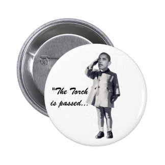 """The Torch is passed..."" 6 Cm Round Badge"