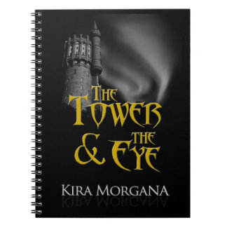 The Tower and The Eye Notebook