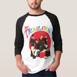 The Trailers T-Shirt