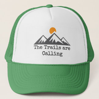 The Trails Are Calling Trucker Hat