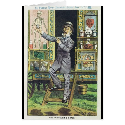 """""""The Traveling Quack"""" Snake Oil Salesman Greeting Cards"""