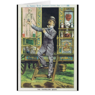 """The Traveling Quack"" Snake Oil Salesman Greeting Card"