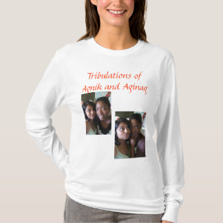 The Trials and Tr... T-Shirt