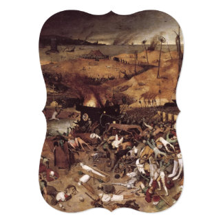 "The Triumph of Death by Peter Bruegel 5"" X 7"" Invitation Card"