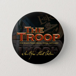 The Troop film button/badge 6 Cm Round Badge