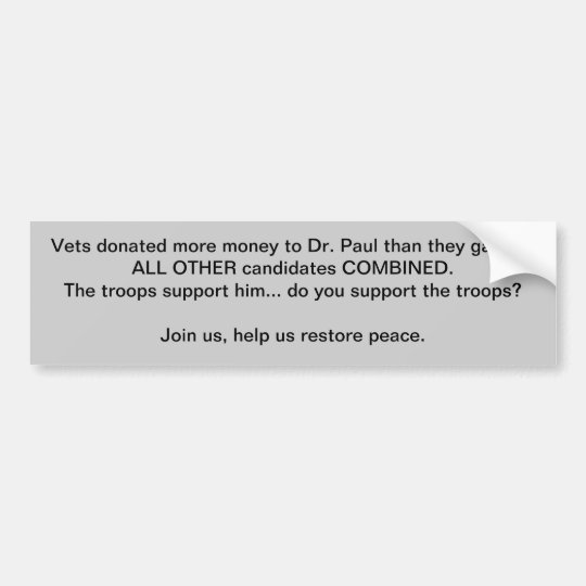 the troops support Ron Paul Bumper Sticker