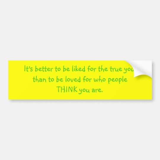 The True You Bumper Sticker