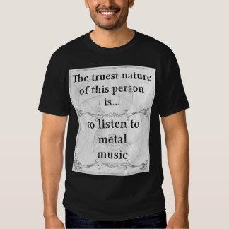 The truest nature: listen metal music shirt