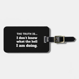 The truth is travel bag tags