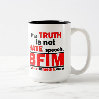 The Truth Is Not Hate Speech Mug