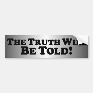 The Truth will be Told - Basic Bumper Sticker