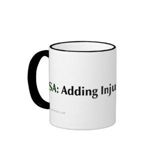 The TSA is just adding injustice to injury Ringer Mug