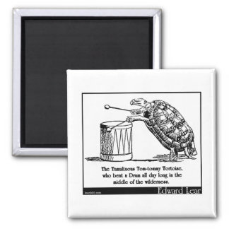 The Tumultuous Tom-tommy Tortoise Square Magnet
