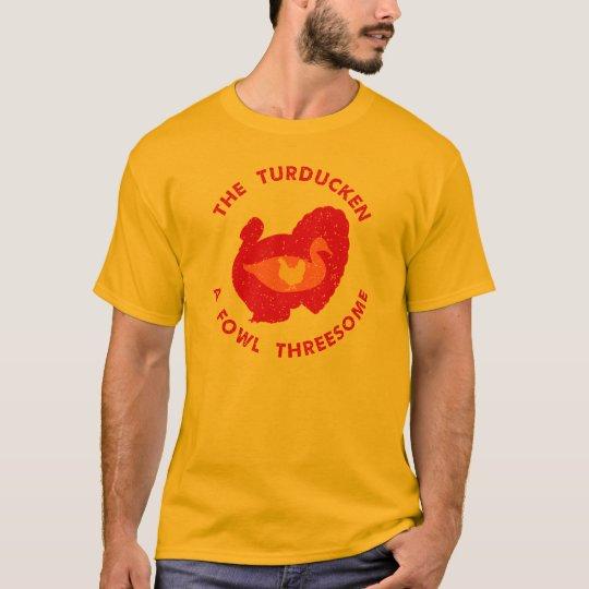 The Turducken T-Shirt