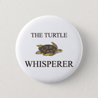 The Turtle Whisperer 6 Cm Round Badge