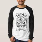The TWAINS Drinkin' Again Long Sleeve T-Shirt! T-Shirt