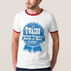 The TWAINS drinkin' T-Shirt! T-Shirt