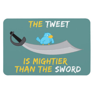 The Tweet is Mightier Than the Sword Rectangular Photo Magnet