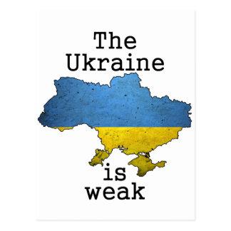 The Ukraine is Weak Post Cards