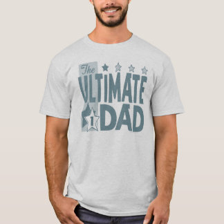 The Ultimate Dad Gear T-Shirt