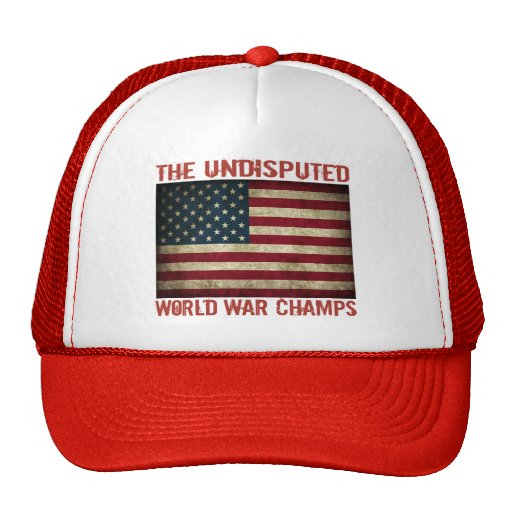 The Undisputed World War Champions (distressed) Hat