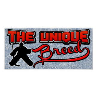 The Unique Breed, Hockey Goalie Poster