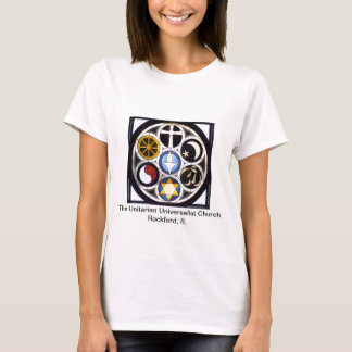 The Unitarian Universalist Church Rockford, IL T-Shirt