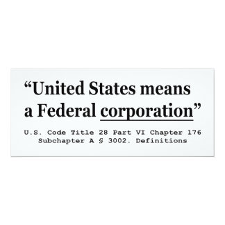 """The United States Means A Federal Corporation 4"""" X 9.25"""" Invitation Card"""