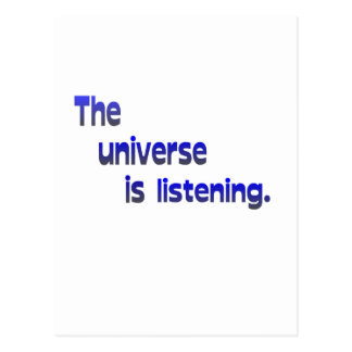 The Universe Is Listening Postcard