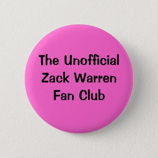 The Unofficial Zack Warren Fan Club 6 Cm Round Badge