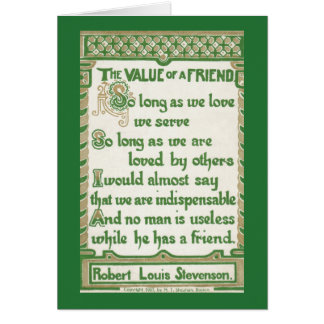The Value of a Friend - Robert Louis Stevenson Greeting Card