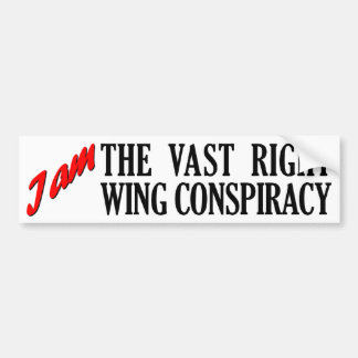 The Vast Right Wing Conspiracy Bumper Sticker