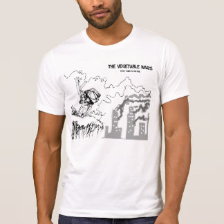 The Vegetable Wars: Your Town in on Fire T-Shirt