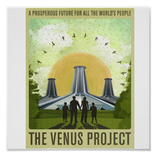 THE  VENUS PROJECT - POSTER