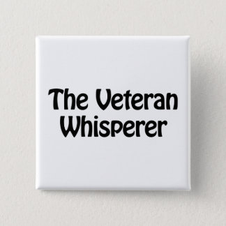 the veteran whisperer 15 cm square badge