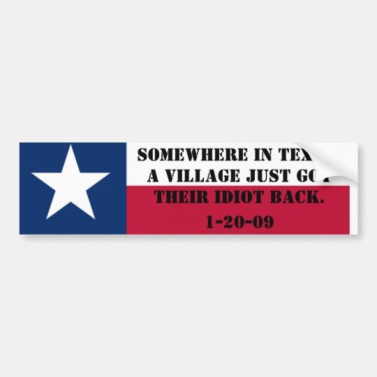 The Village Idiot goes home Bumper Sticker