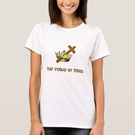 The Voice of Truth T-Shirt