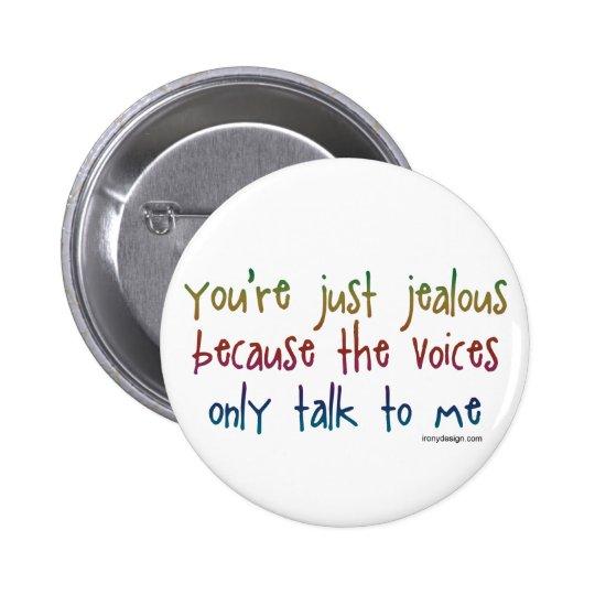 The Voices 6 Cm Round Badge