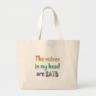 The Voices in My Head are SATB Large Tote Bag