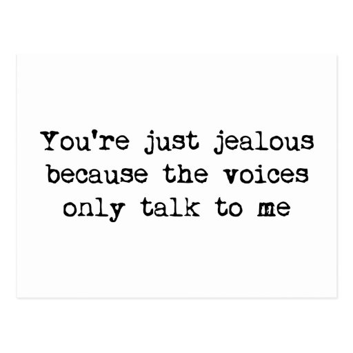 The voices only talk to me post card