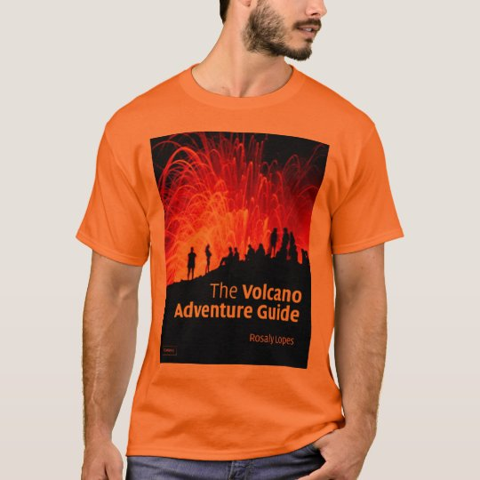 The Volcano Adventure Guide T-Shirt