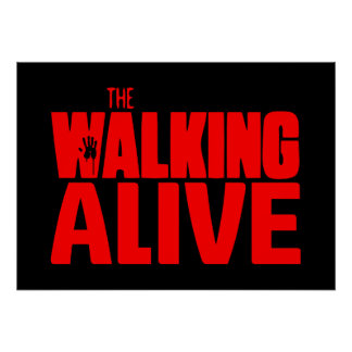The Walking Alive Poster