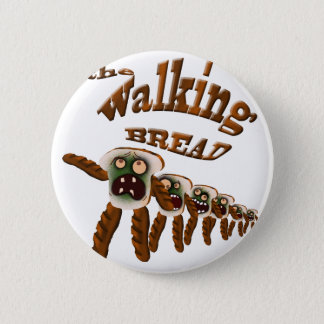 the walking bread 6 cm round badge