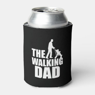 The Walking Dad funny can cooler