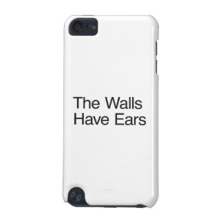 The Walls Have Ears iPod Touch 5G Cases